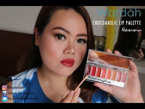 Lipstik Wardah Chocoaholic Lip Palette review wardah lip palette chocoaholic