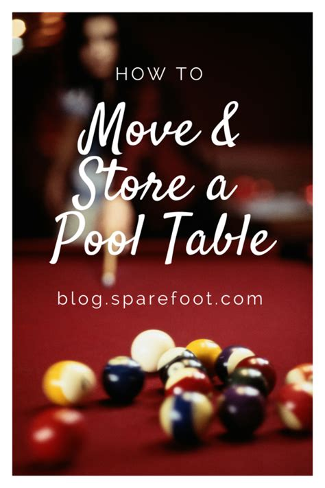 how to move pool table how to move and store a pool table sparefoot