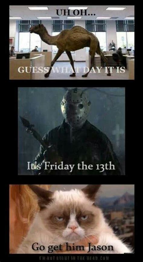 Funny Friday The 13th Memes - best 25 happy friday the 13th ideas on pinterest