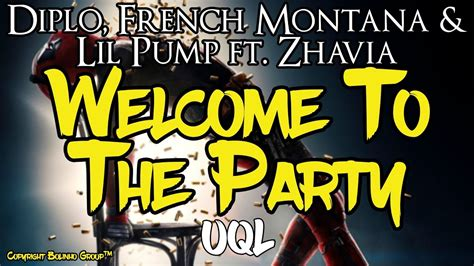 lil pump welcome to the party lyrics diplo french montana lil pump welcome to the party ft