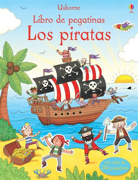 un barco muy pirata libro con este divertid 237 simo libro acompa 241 aras a la tripulaci 243 n
