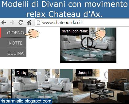 www chateau dax it divani risparmiello divani relax chateau d ax
