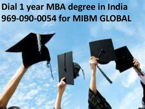 Year Mba by Call In India 1 Year Mba Degree In India 969 090 0054