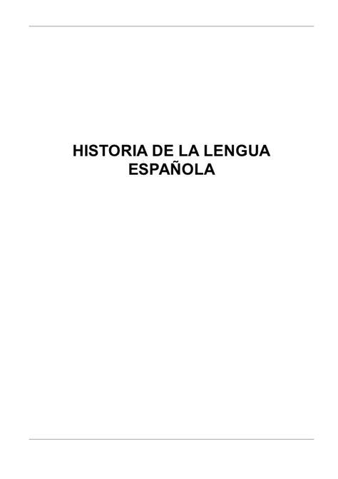 historia de la lengua 8476353820 historia de la lengua espa 241 ola