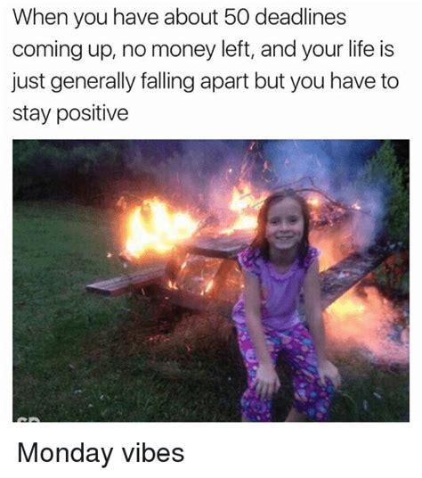 Positive Monday Meme - 25 best memes about positive monday positive monday memes