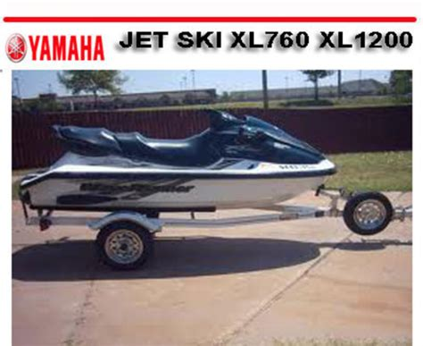 Jet Sky Yamaha Waverunner Xl760 yamaha waverunner jet ski xl760 xl1200 repair manual