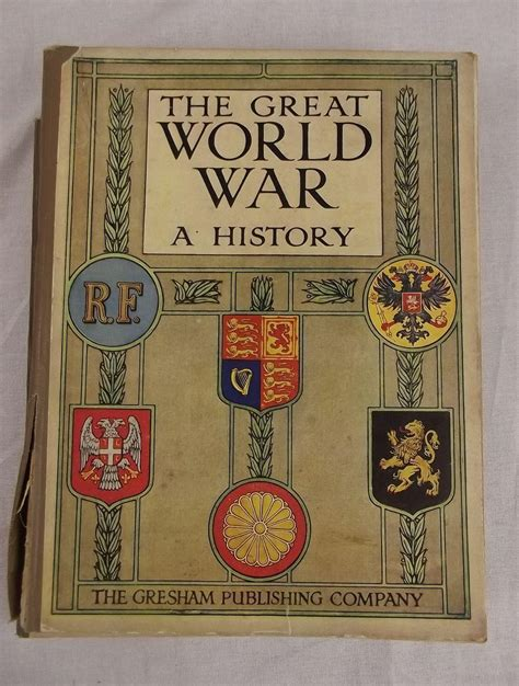 world war i a history wiley histories books the great world war a history by frank a mumby books 1