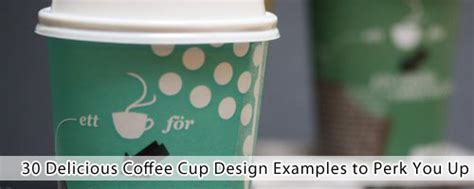 30 delicious coffee cup design exles to perk you up 優雅なものからかわいいものまで コーヒーカップのデザイン例30選