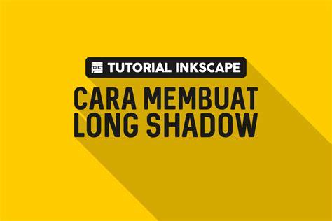 tutorial inkscape font tutorial inkscape cara membuat long shadow phobiagrafis