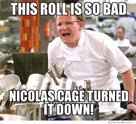 Gordon Meme - gordon ramsay meme weknowmemes