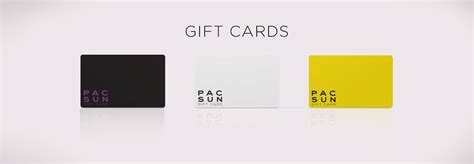 Pac Sun Gift Card Balance - gift cards at pacsun com