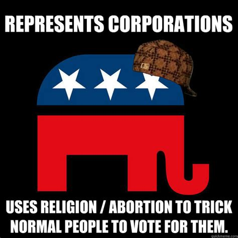 Abortion Meme - represents corporations uses religion abortion to trick