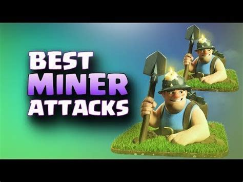 coc funniest attacks best miner attacks top 3 star attack th11 war strategy