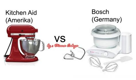 Mixer Kitchen Aid Amerika vs Mixer Bosch Germany