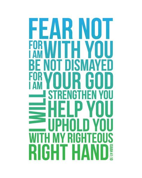 fear not isaiah 41 10 quote print isaiah quotes quote