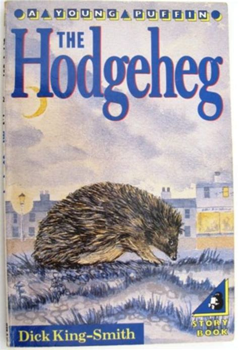 the hodgeheg by king smith buy books at lovereading4kids co uk fiction the hodgeheg by king smith a young puffin story book was sold for r8 00 on 11