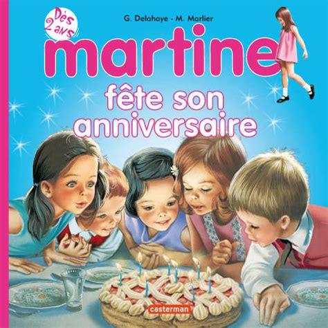 Livre Martine F 234 Te Son Anniversaire Gilbert Delahaye