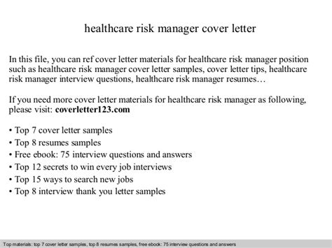 Healthcare Executive Cover Letter by Healthcare Risk Manager Cover Letter