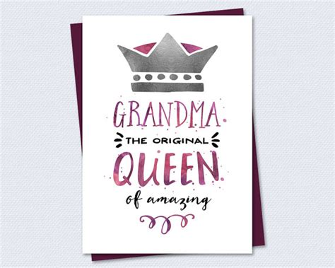 printable happy birthday card for grandma birthday card grandma the original queen of amazing