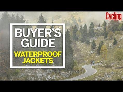 buyer's guide: waterproof jackets | cycling weekly youtube