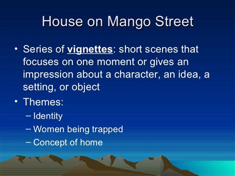 themes in house on mango street sandra cisneros mango street