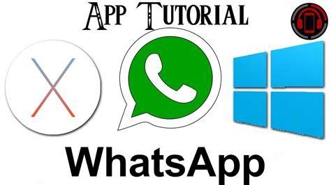 whatsapp tutorial german whatsapp for mac pc os x windows app tutorial