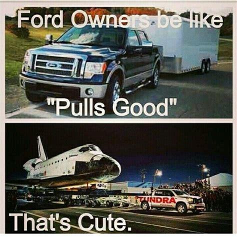 Toyota Tacoma Memes - ford toyota tundra truck truck memes car memes