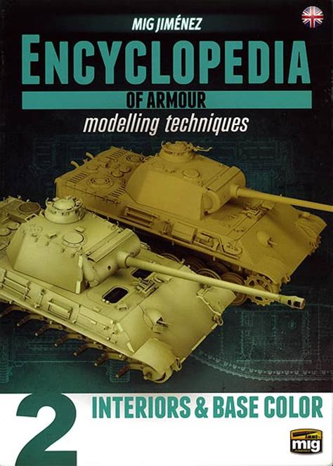 encyclopedia vol 2 encyclopedia of armour modelling techniques vol 2 by mig