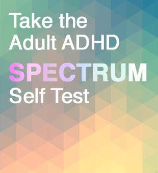 adhd  test adult adhd spectrum unpacking adhd