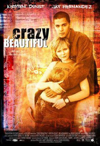 beautiful crazy crazy beautiful 2001 poster 3 trailer addict