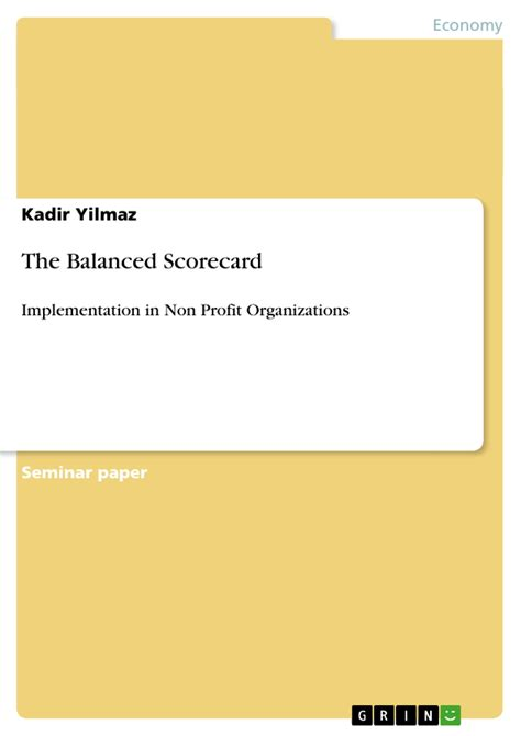 Balanced Scorecard Essay by The Balanced Scorecard Publish Your Master S Thesis Bachelor S Thesis Essay Or Term Paper