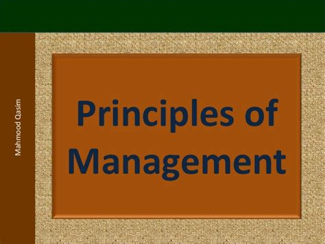 Principles Of Management Notes For Mba by Mahmood Qasim Slides Introduction To Management For Bba