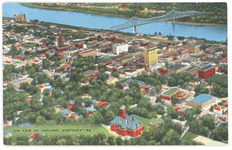 The Place Ashland Ky Aerial View Of Ashland Printed Verso Reads Quot Ashland Ky Beautiful City Of The Bluegrass