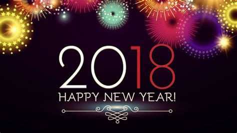 new year 2018 year of the meaning happy new year hd images wallpapers pics photos pictures