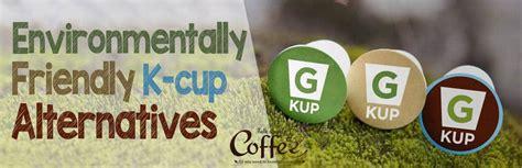 cup alternative biodegradable compostable k cup alternatives talk