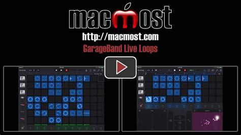 Garageband Live Loops Mac Garageband Live Loops Macmost
