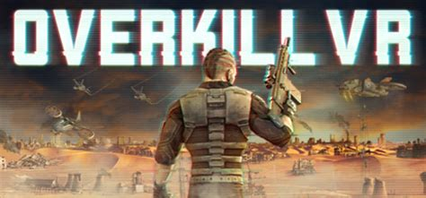 overkill vr game save 30 on overkill vr action shooter fps on steam