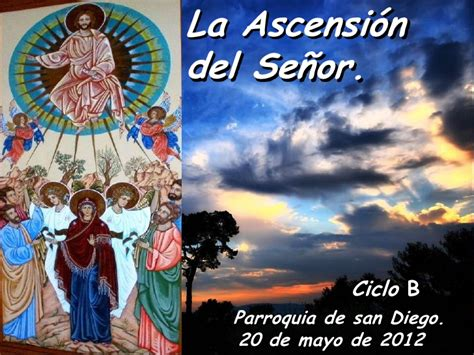 la decisin del seor la ascension del se 209 or a los cielos ciclo b d 237 a 20 de mayo del 2012