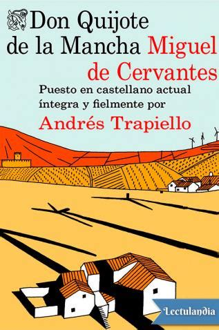 don quijote de la 1533559767 don quijote de la mancha adap andr 233 s trapiello miguel