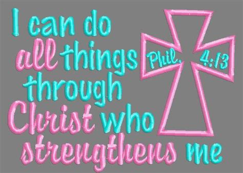 philippians 413 i can do all things through christ who philippians 413 i can do all things through christ bible verse