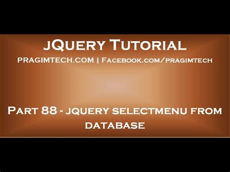 jquery tutorial kudvenkat jquery selectmenu from database youtube