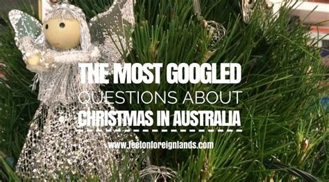 the most googled questions about christmas in australia