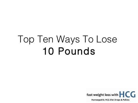 Top 8 Ways To Shed Pounds Fast by Top Ten Ways To Lose Ten Pounds