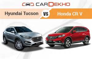 hyundai tucson vs honda cr v competition check cardekho