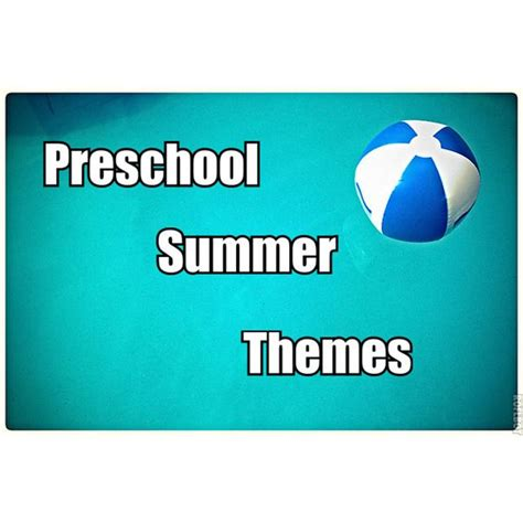 themes for english summer c summer preschool theme ideas the beach the pool and the