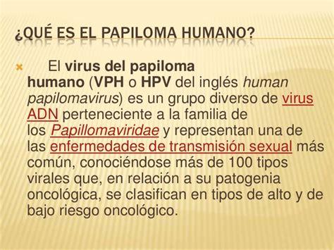 el virus del papiloma humano vph es tan comn como una papiloma humano