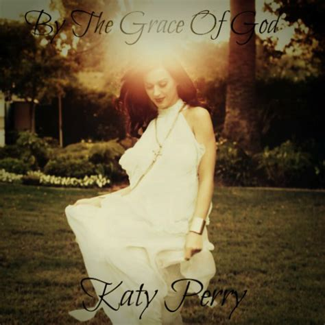 by the grace of god katy perry google play music katy perry by the grace of god artwork by smsmsmw on