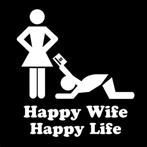 Happy Wife Happy Life Meme - funny marriage quotes sayings funny marriage picture