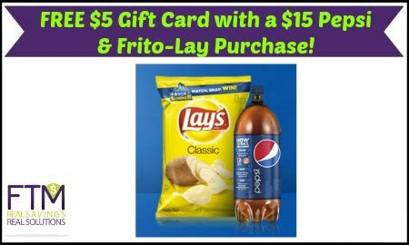 Free 5 Gift Card - free 5 gift card with a 15 pepsi frito lay purchase