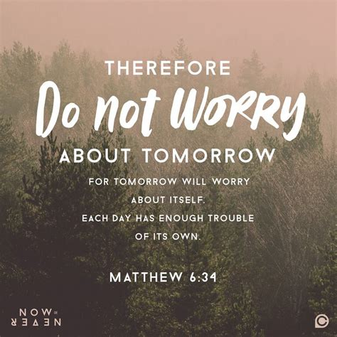 quot therefore do not worry about tomorrow for tomorrow will